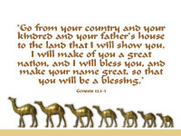 Abraham, I will make of you a great nation