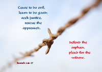 .cease to do evil,learn to do good; seek justice