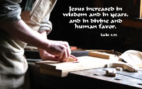 Jesus increased in wisdom and in years, and in divine and human favor