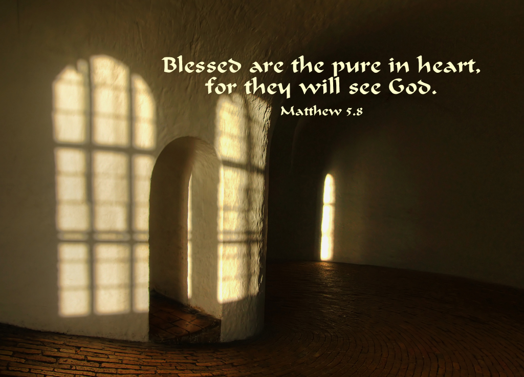 Matthew 5.8 Poster - Blessed are the pure in heart, for they will ...