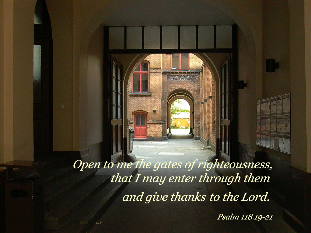Psalm 118 19 21 Poster Quot Open To Me The Gates Of